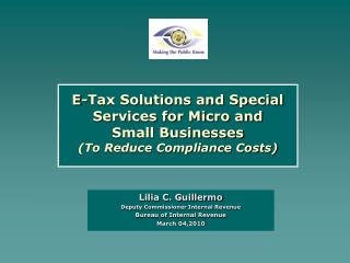 E-Tax Solutions and Special Services for Micro and  Small Businesses  (To Reduce Compliance Costs)