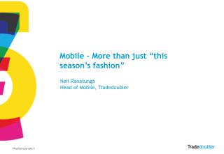 "Mobile – More than just ""this season's fashion"""