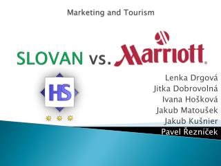 Marketing  and Tourism SLOVAN  vs.  MARRIOTT