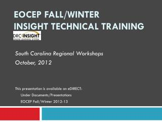 EOCEP Fall/Winter INSIGHT Technical Training
