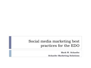 Social media marketing best practices for the EDO