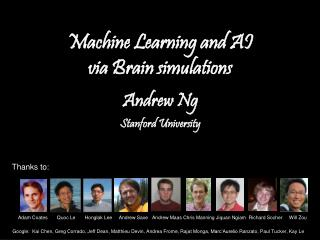 Machine Learning and AI  via Brain simulations