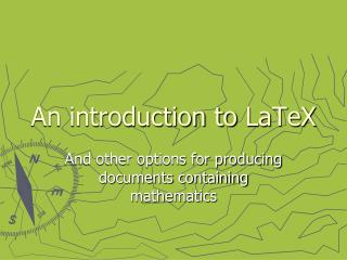 An introduction to  LaTeX