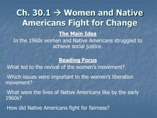 Ch. 30.1  Women and Native Americans Fight for Change