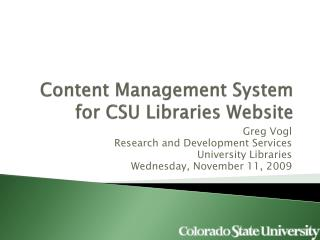 Content Management System for CSU Libraries Website