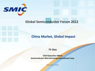 Global Semiconductor Forum 2012
