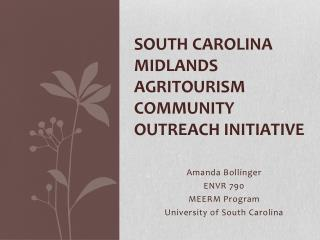 South Carolina Midlands Agritourism community outreach initiative