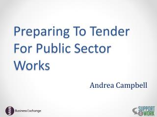 Preparing To Tender For Public Sector Works