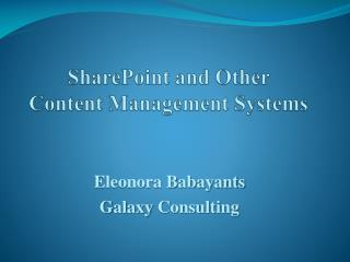 SharePoint and Other  Content Management Systems