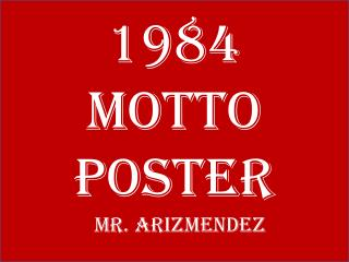 1984 Motto Poster