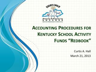 "Accounting Procedures for Kentucky School Activity Funds ""Redbook"""