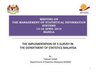 THE IMPLEMENTATION OF E-SURVEY IN  THE DEPARTMENT OF STATISTICS MALAYSIA