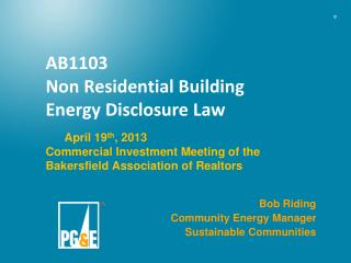 AB1103 Non Residential  Building  Energy Disclosure Law Commercial Investment Meeting of the Bakersfield Association of