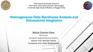 Heterogeneous  Data Warehouse  Analysis and Dimensional Integration