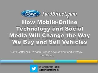 How Mobile/Online Technology and Social Media Will Change the Way We Buy and Sell Vehicles