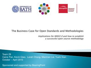 The Business Case  for Open Standards and Methodologies   Implications for MIKE2.0 and how to establish  a  successful o