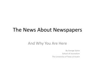 The News About Newspapers