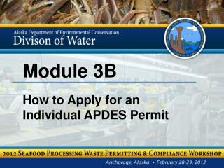 Module 3B How to Apply for an  Individual APDES Permit