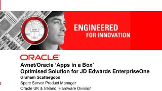 Avnet/Oracle 'Apps in a Box' Optimised Solution for JD Edwards  EnterpriseOne