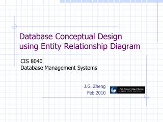 Database Conceptual Design using Entity Relationship Diagram