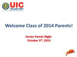 Welcome Class of 2014 Parents! Senior Parent Night  October 3 rd , 2013