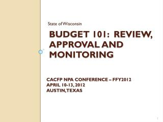 Budget 101:  Review, Approval and Monitoring