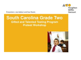 South Carolina Grade Two Gifted and Talented Testing Program  Pretest Workshop