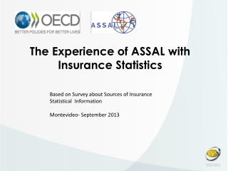 The Experience of ASSAL with Insurance Statistics