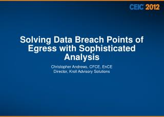 Solving Data Breach Points of Egress with Sophisticated Analysis