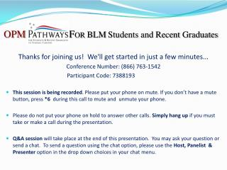 OPM F OR  BLM Students and Recent  Graduates