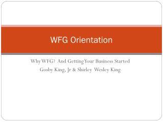 WFG Orientation