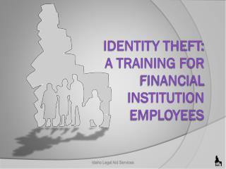 Identity  theft: a  training  for financial institution employees