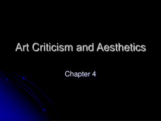 Art Criticism and Aesthetics