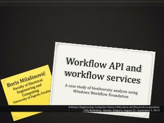 Workflow API and workflow services