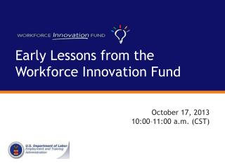 Early Lessons from the Workforce Innovation Fund
