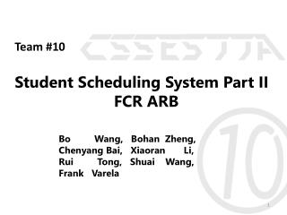 Student Scheduling System Part II FCR ARB