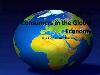 Ch 15  Consumers in the Global Economy