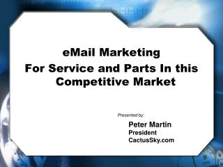 eMail Marketing For Service and Parts In this Competitive Market