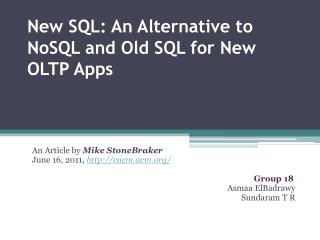 New  SQL: An Alternative to  NoSQL  and Old SQL for New OLTP  Apps