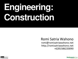 Software Engineering :  Construction