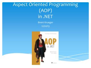 Aspect Oriented Programming (AOP) in .NET