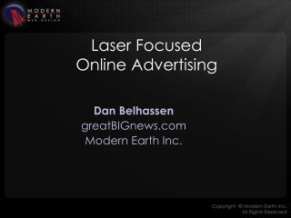 Laser Focused Online Advertising