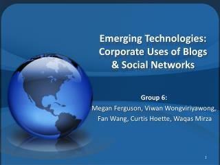 Emerging Technologies: Corporate  Uses  of Blogs & Social  Networks
