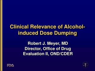 Clinical Relevance of Alcohol-induced Dose Dumping