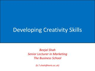 Developing Creativity Skills