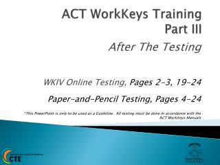 ACT WorkKeys Training  Part III