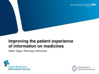 Improving the patient experience of information on medicines