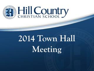 2014 Town Hall Meeting