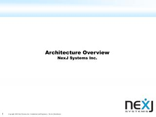 Architecture Overview NexJ Systems Inc.