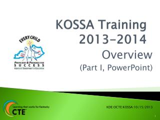 KOSSA Training 2013-2014